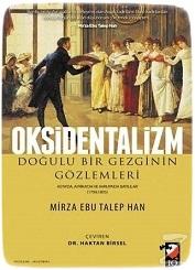 Oksidentalizm, Doğulu Bir Gezginin Gözlemleri