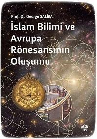 İslam Biliminin Rönesans'a Etkileri