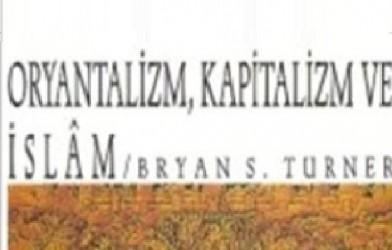 Oryantalizm, Kapitalizm ve İslam
