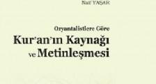 Oryantalistlere göre Kuran'ın kaynağı ve metinleşmesi