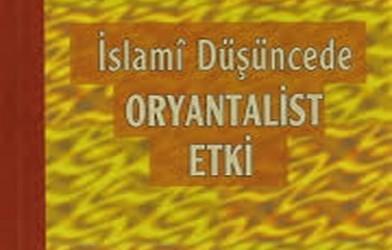 İslami düşüncede oryantalist etki